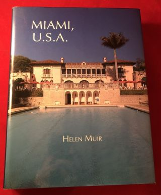Miami, U.S.A. (SIGNED / LTD EDITION). Helen MUIR