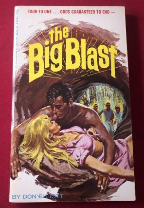 The Big Blast (SIGNED BY ARTIST ROBERT BONFILS). Don ELLIOTT, Robert SILVERBERG, Robert BONFILS