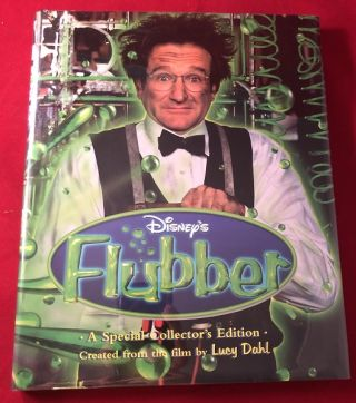 Disney's FLUBBER: A Special Collector's Edition. Lucy DAHL, John HUGHES, et all