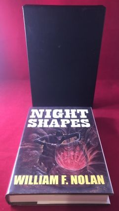 Night Shapes (SIGNED/LTD X 2 / From Collection of Author Gary Brandner). William NOLAN, Peter...