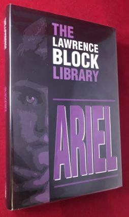 ARIEL (#408 of 500 Signed #'Ed Copies). Lawrence BLOCK