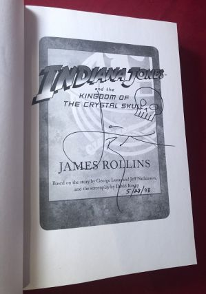 Indiana Jones and the Kingdom of the Crystal Skull (SIGNED IN MONTH OF PUBLICATION)