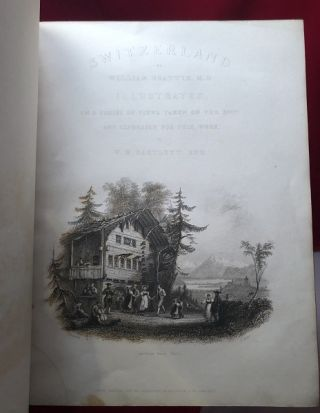 Switzerland: Illustrated in a Series of Views Taken Expressly for this Work (2 VOL FINE BINDING)