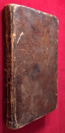 The History of North America. Containing A Review of the Customs and Manners of the Original Inhabitants; The First Settlement of the British Colonies, Their Rise and Progress, From The Earliest Period to the Time of the Becoming United, free and Independent States [SCARCE FIRST AMERICAN EDITION / BENNINGTON, VERMONT]