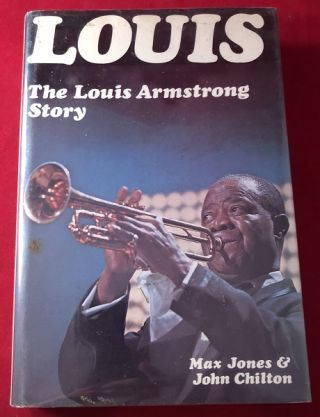 "LOUIS: The Louis Armstrong Story (W/ PHOTO BOOKPLATE SIGNED BY ""SATCHMO"" HIMSELF). Louis..."