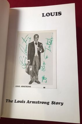 """LOUIS: The Louis Armstrong Story (W/ PHOTO BOOKPLATE SIGNED BY """"SATCHMO"""" HIMSELF)"""