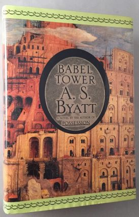 Babel Tower (Signed 1st American Edition). Literature, A. S. BYATT.