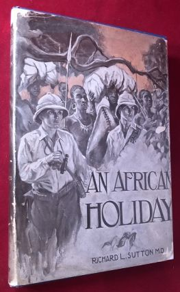 An African Holiday. Richard SUTTON