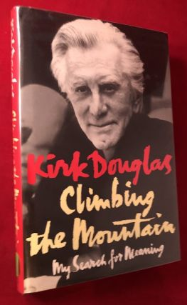 Climbing the Mountain (SIGNED 1ST PRITNING). Kirk DOUGLAS