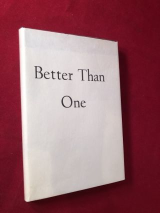 Better than One (SIGNED BY WILHELM). Damon KNIGHT, Kate WILHELM