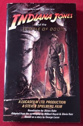 Indiana Jones and the Temple of Doom (SIGNED 1ST PRINTING). James KAHN