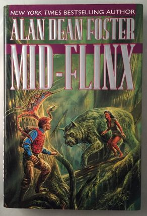 Mid-Flinx (SIGNED FIRST EDITION); Sixth Book of the Flinx & Pip (the Minidrag) Series. Science Fiction, Alan Dean FOSTER.
