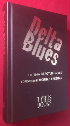 Delta Blues - Short Story Collection (NUMBERED, LIMITED EDITION SIGNED BY ALL 20 CONTRIBUTING...