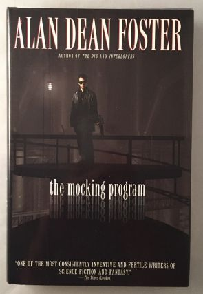 The Mocking Program (SIGNED FIRST EDITION). Science Fiction, Alan Dean FOSTER.