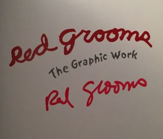 Red Grooms: The Graphic Work (SIGNED 1ST EDITION)