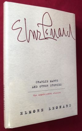 Charlie Martz and Other Stories (1ST PRINTING). Elmore LEONARD