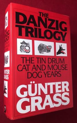 The Danzig Trilogy; The Tin Drum, Cat and Mouse & Dog Years. Gunter GRASS