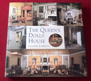 The Queen's Dolls' House. Lucinda LAMBTON