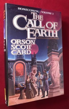 The Call of Earth (SIGNED 1ST); Homecoming: Volume 2. Orson Scott CARD