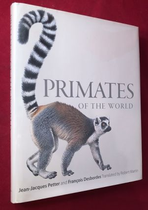 Primates of the World. Jean-Jacques PETTER, Francois DESBORDES