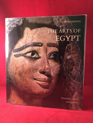 The Arts of Egypt. Irmgard WOLDERING