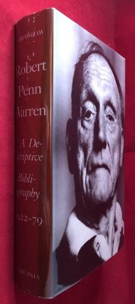 Robert Penn Warren: A Descriptive Bibliography 1922-79. James GRIMSHAW, Robert Penn WARREN
