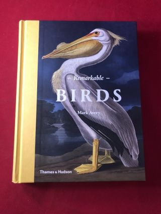 Remarkable Birds. Mark AVERY