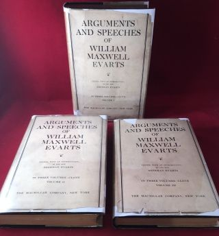 Arguments and Speeches of William Maxwell Evarts (3 VOLUME W/ ORIGINAL DJ'S). William Maxwell...