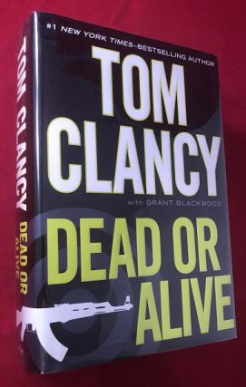 Dead or Alive. Tom CLANCY, Grant BLACKWOOD
