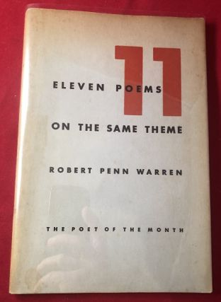 Eleven Poems on the Same Theme. Robert Penn WARREN