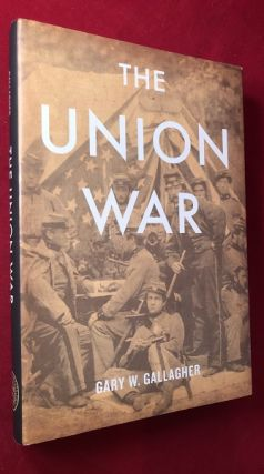 The Union War. Gary GALLAGHER