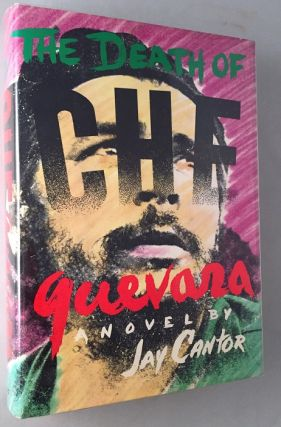The Death of Che Guevara. Literature, Jay CANTOR.