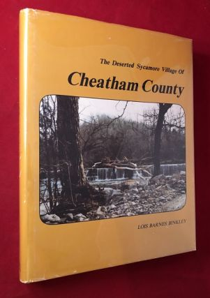 The Deserted Sycamore Village of Cheatham County (TN). Lois Barnes BINKLEY