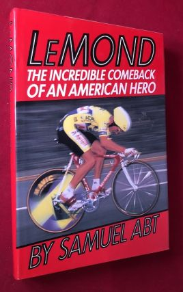 LeMond: The Incredible Comeback of an American Hero. Samuel ABT