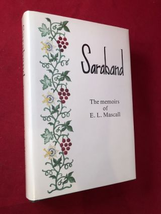 Saraband: The Memoirs of E.L. Mascall. E. L. MASCALL