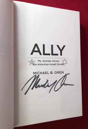 Ally: My Journey Across the American-Israeli Divide (SIGNED 1ST)