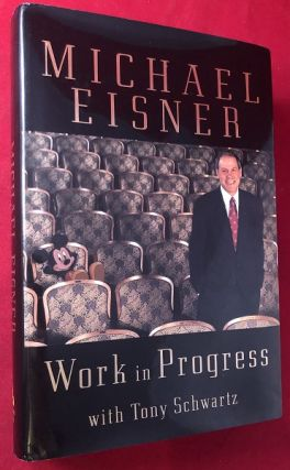 Work in Progress (SIGNED FIRST EDITION). Michael EISNER