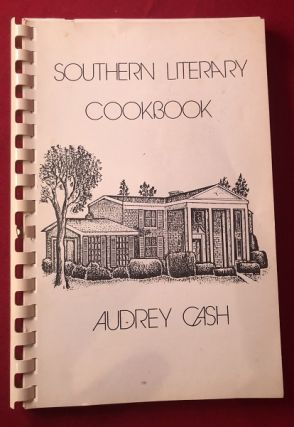 The Southern Literary Cookbook. Audrey CASH