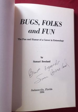 Bugs, Folks & Fun: The Fun and Humor of a Career in Entomology (SIGNED 1ST)