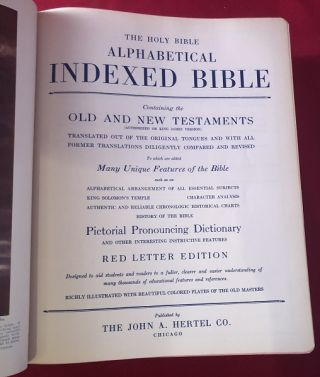 The Holy Bible - Alphabetical Indexed Bible: Containing the Old and New Testaments Translated Out of the Original Tongues and with All Former Translations Diligently Compared and Revised (Masonic Edition)
