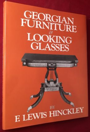 Georgian Furniture & Looking Glasses. Lewis HINCKLEY