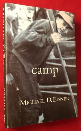 Camp (SIGNED 1ST PRINTING). Michael EISNER