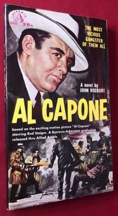 Al Capone: The Most Vicious Gangster of them All. John ROEBURT