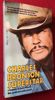 Charles Bronson Superstar; The Male Sex Symbol of the 1970's! Steven WHITNEY