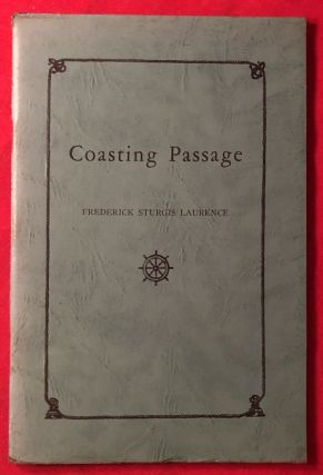 Coasting Passage (#239 of 500 Copies). Frederick Sturgis LAURENCE