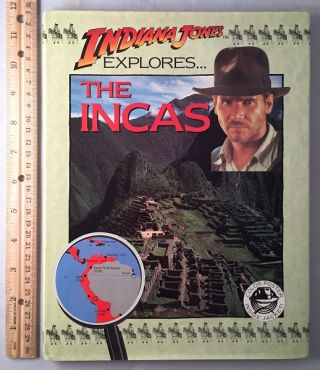 Indiana Jones Explores The Incas. John MALAM