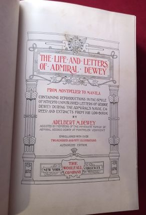 The Life and Letters of Admiral Dewey