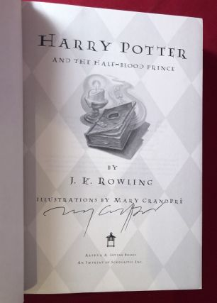 Harry Potter and the Half-Blood Prince (SIGNED BY MARY GRANDPRE)