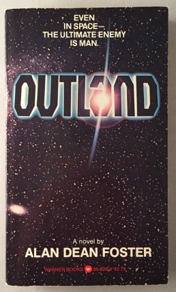 OUTLAND. Science Fiction, Alan Dean FOSTER, Peter HYAMS.