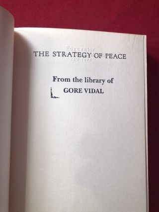 The Strategy of Peace (FROM THE LIBRARY OF GORE VIDAL)